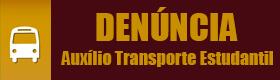 Denúncia – Auxílio Transporte Estudantil