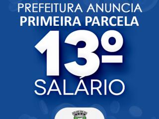 Administração Municipal anuncia pagamento da 1ª parcela do 13º Salário