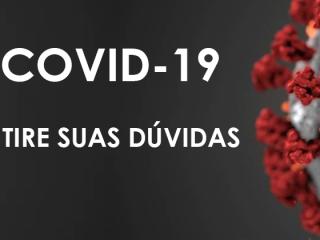 Tire suas dúvidas sobre o Covid-19