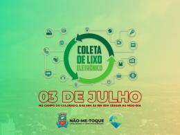 Não-Me-Toque promove campanha de coleta de Lixo Eletroeletrônico neste sábado