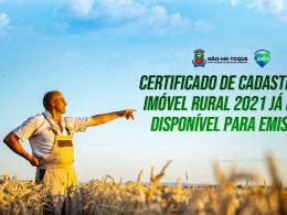 Certificado de Cadastro de Imóvel Rural 2021 já está disponível para emissão