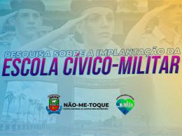 Queremos a sua participação na pesquisa de opinião sobre a implantação da Escola Cívico-Militar em Não-Me-Toque