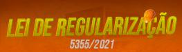 LEI DE REGULARIZAÇÃO 5355/2021