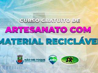Executivo e Sindicato Rural abrem vaga para curso gratuito de Artesanato com Material Reciclável
